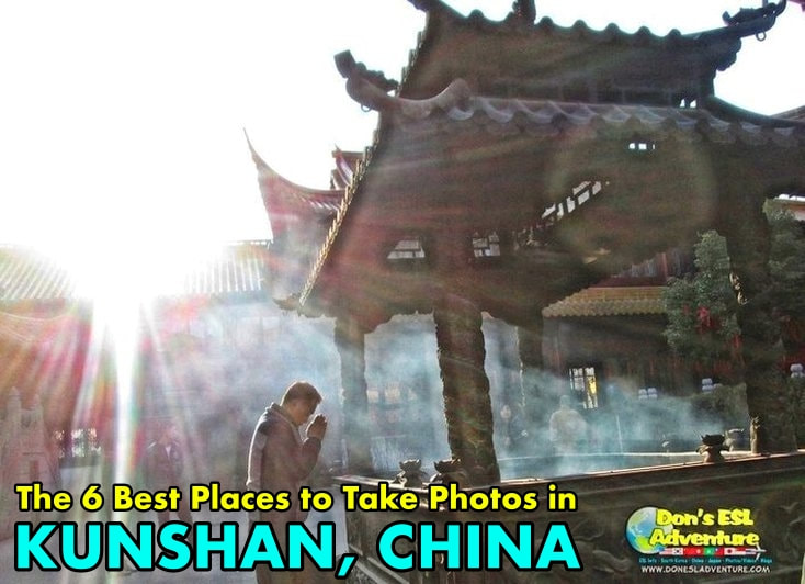 The 6 Best Places to Take Photos in Kunshan, China | Don's ESL Adventure!