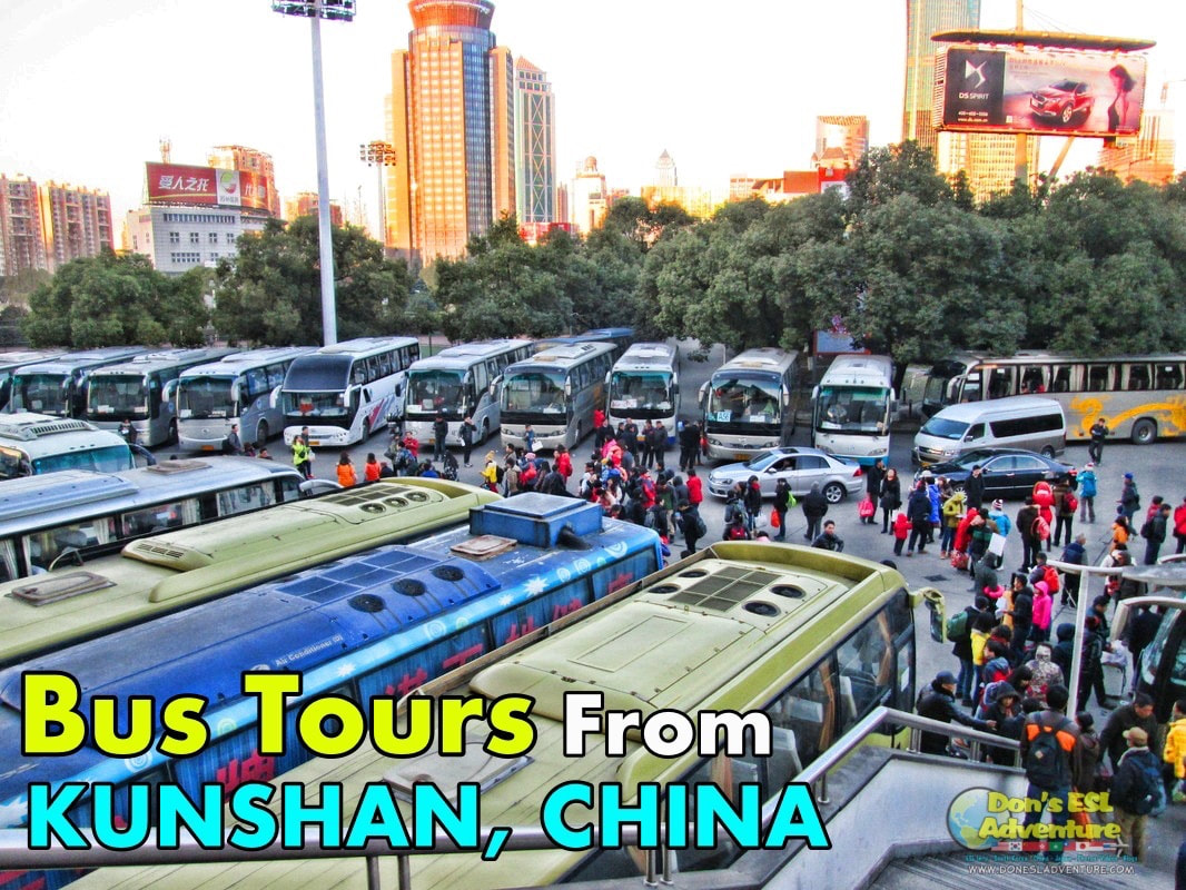 Taking Bus Tours From Kunshan, China | Don's ESL Adventure!