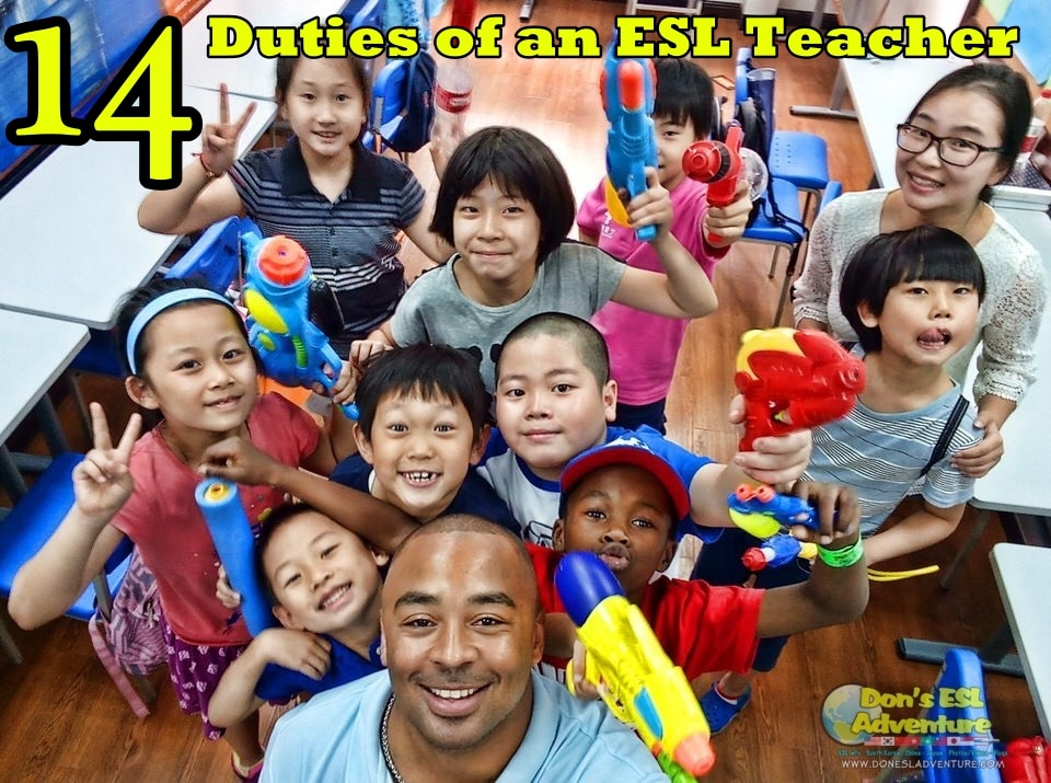 Teaching English Abroad: 14 Duties of an ESL Teacher | Don's ESL Adventure!