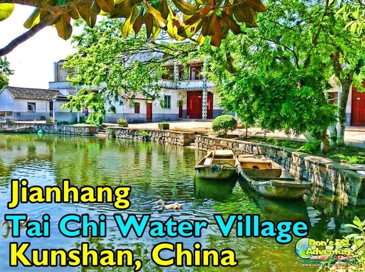 Jianhang Tai Chi Water Village in Kunshan | Things to Do in Kunshan, China | Don's ESL Adventure!