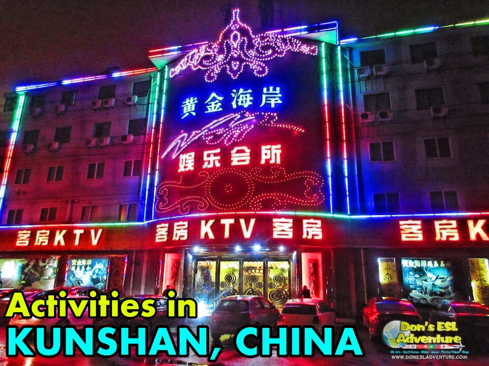 KTVs in Kunshan | Things to Do in Kunshan, China | Don's ESL Adventure!