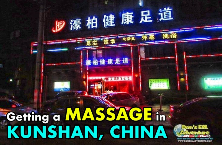Getting a Massage in Kunshan | Things to Do in Kunshan, China | Don's ESL Adventure!